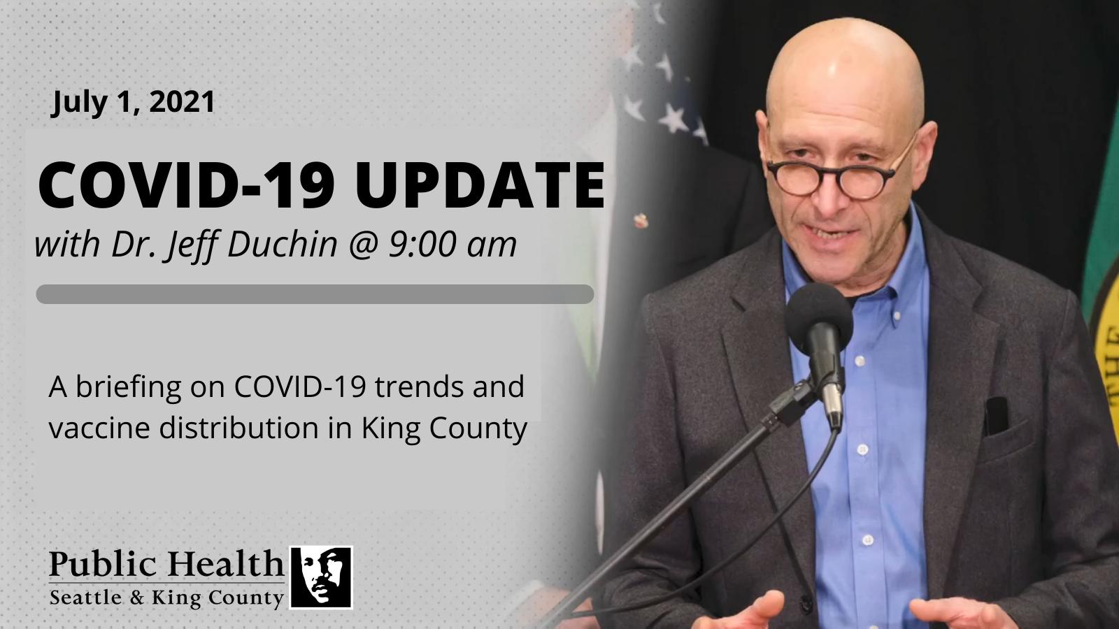 JEFF DUCHIN'S COVID-19 PRESS REPORT – July 1, 2021 – PUBLIC HEALTH INSIDER